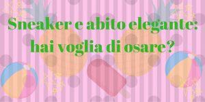 Sneaker-e-abito-elegante-9